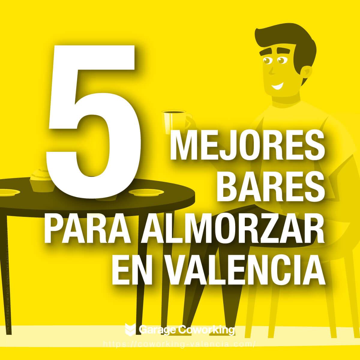 5 bares para almorzar valencia