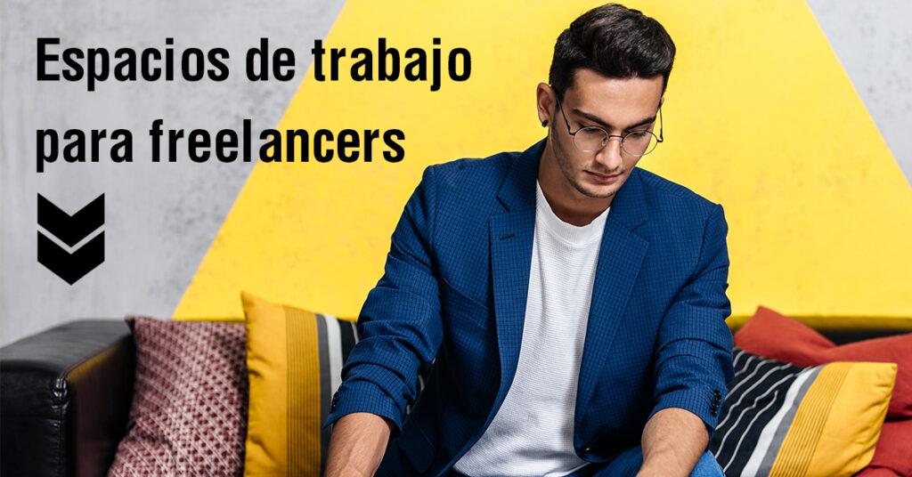 Espacios de trabajo para freelancers